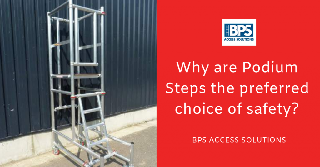 Why are Podium Steps the preferred choice of safety