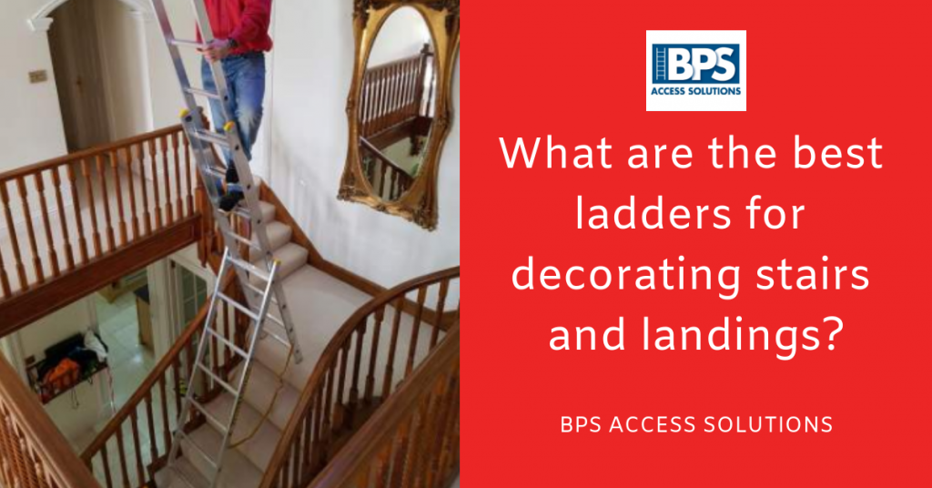What Are The Best Ladders For Decorating Stairs And Landings Bps Blog