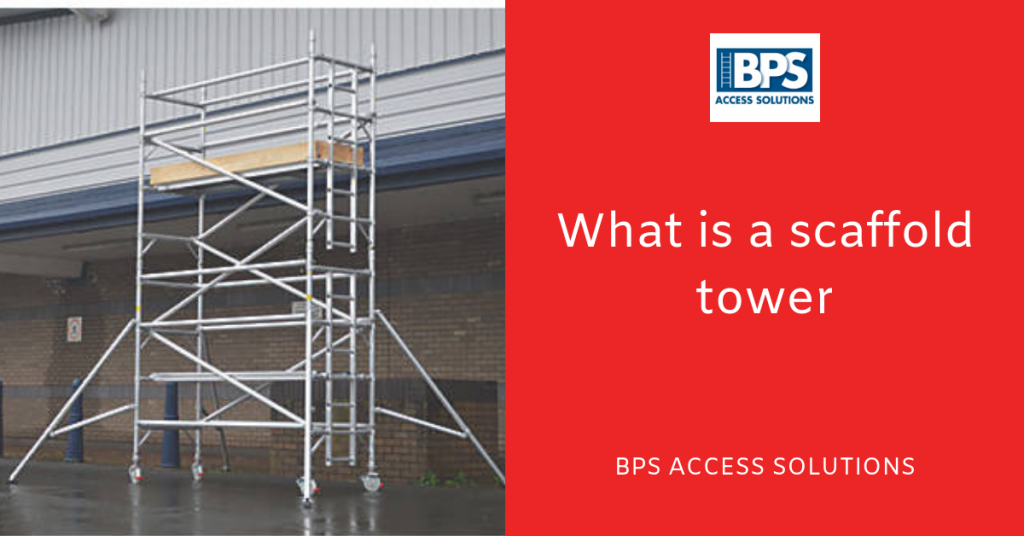What is a Scaffold Tower?