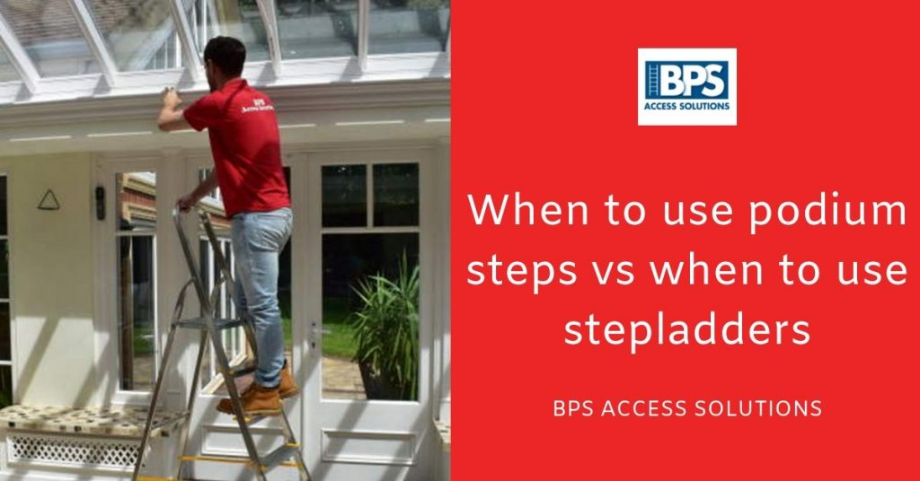 When to use podium steps vs when to use stepladders
