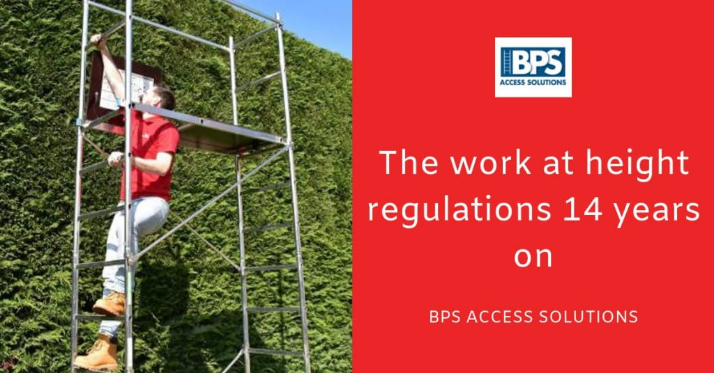 The Work At Height Regulations 14 Years On; Has It Been A Success?