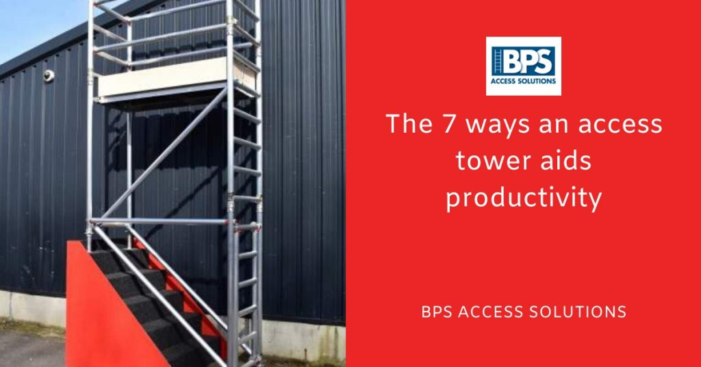 The 7 ways an access tower aids productivity