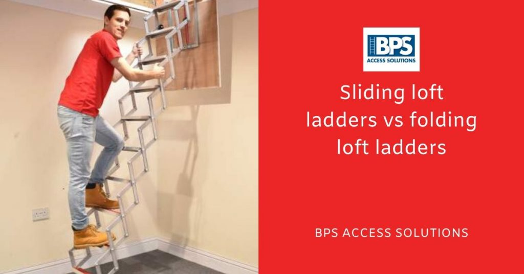 BPS Access Solutions - Sliding loft ladders vs folding loft ladders