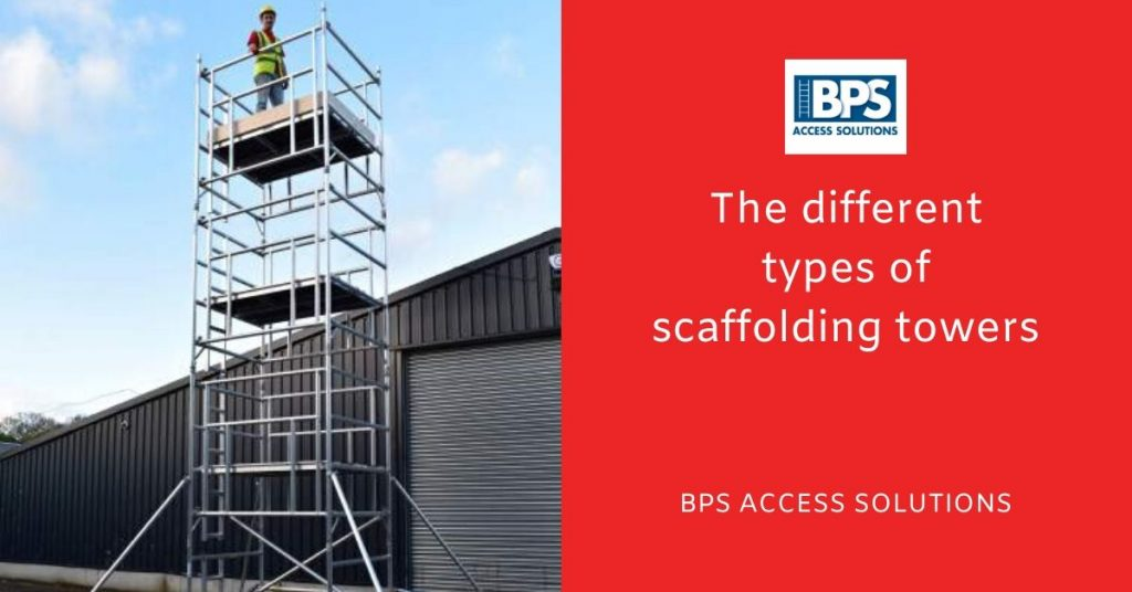 The different types of scaffolding towers