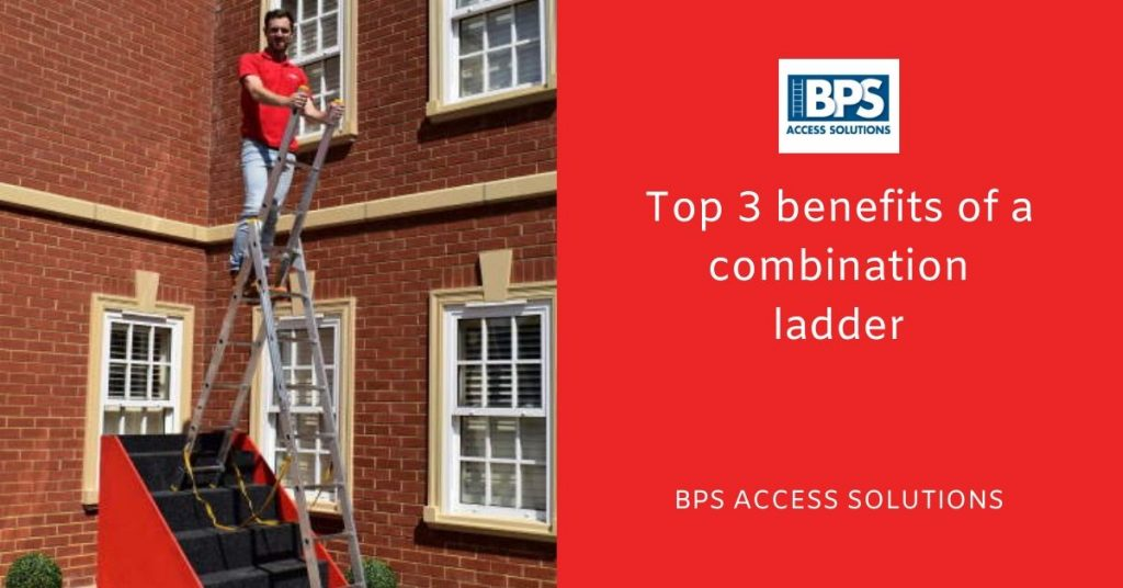 Top 3 benefits of a combination ladders